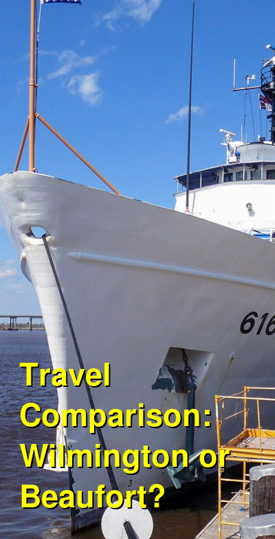 Wilmington vs. Beaufort Travel Comparison