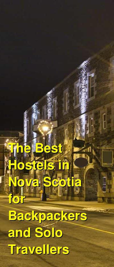 The Best Hostels in Nova Scotia for Backpackers and Solo Travellers | Budget Your Trip