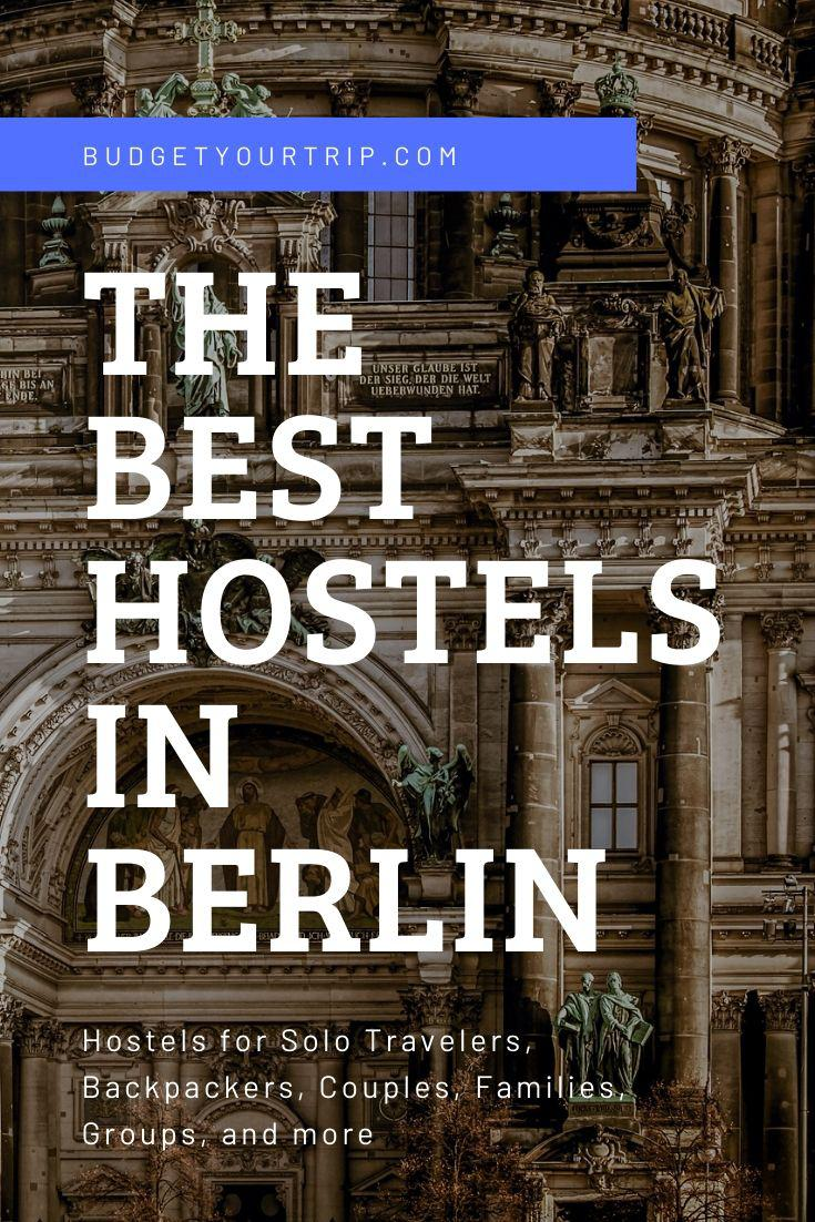 Berlin's 9 BEST Hostels from $10 (April 2020) | Budget Your Trip