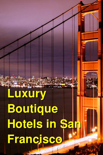 Luxury Boutique Hotels in San Francisco | Budget Your Trip