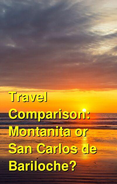 Montanita vs. San Carlos de Bariloche Travel Comparison