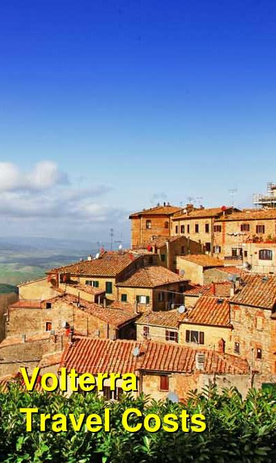 Volterra Travel Cost - Average Price of a Vacation to Volterra: Food & Meal Budget, Daily & Weekly Expenses | BudgetYourTrip.com