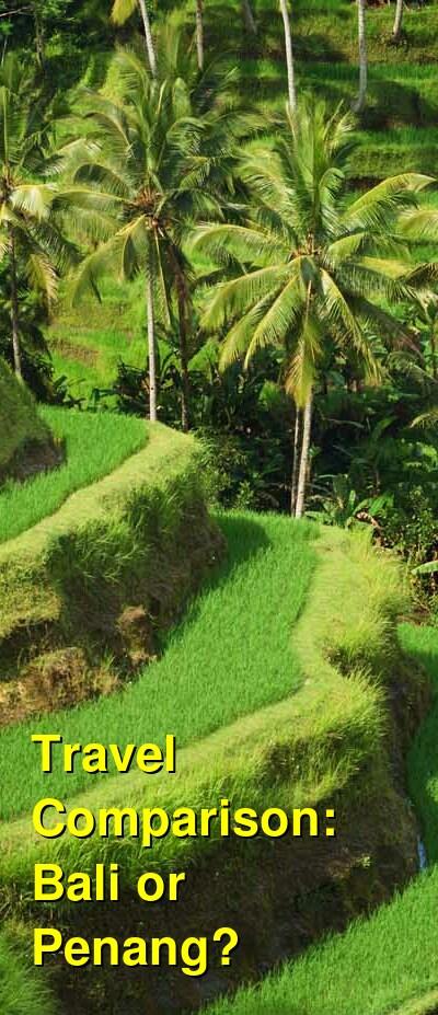 Bali vs. Penang Travel Comparison