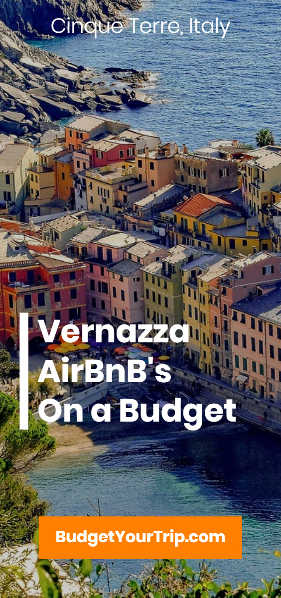 The Best Vernazza AirBnBs: 8 Affordable Apartments & Places to Stay | Budget Your Trip