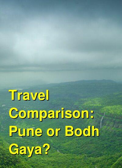 Pune vs. Bodh Gaya Travel Comparison