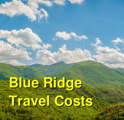 Blue Ridge Travel Cost - Average Price of a Vacation to Blue Ridge: Food & Meal Budget, Daily & Weekly Expenses | BudgetYourTrip.com