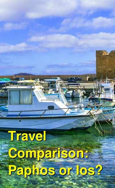 Paphos vs. Ios Travel Comparison