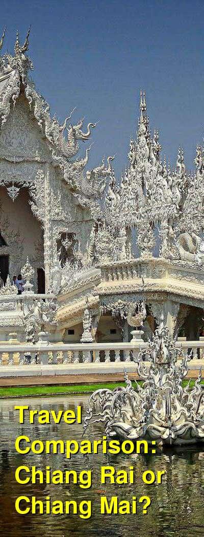 Chiang Rai vs. Chiang Mai Travel Comparison