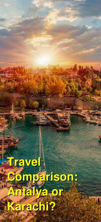 Antalya vs. Karachi Travel Comparison