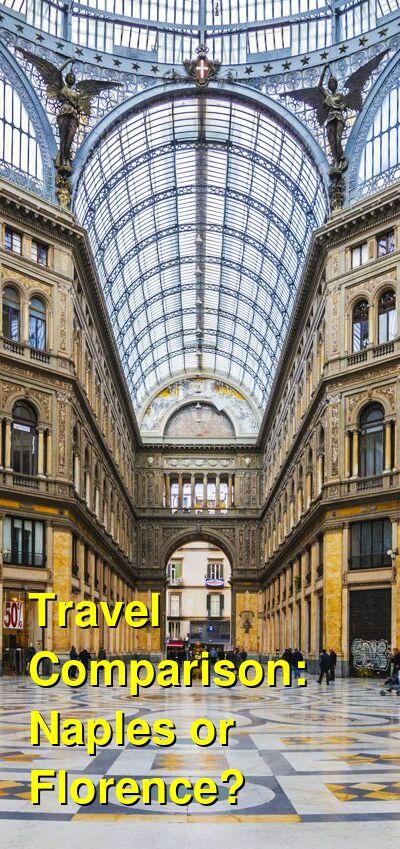 Naples vs. Florence Travel Comparison