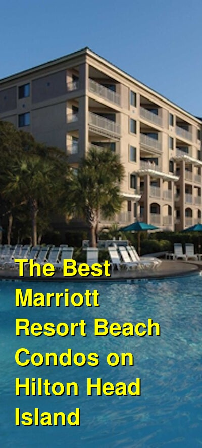 The Best Marriott Resort Beach Condos on Hilton Head Island (June 2021)   Budget Your Trip