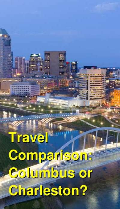 Columbus vs. Charleston Travel Comparison