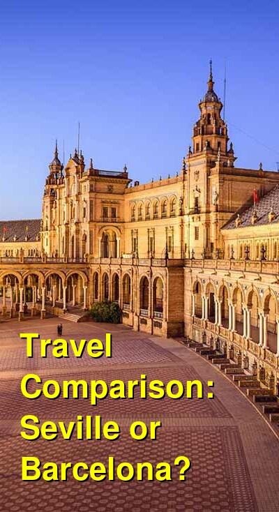 Seville vs. Barcelona Travel Comparison