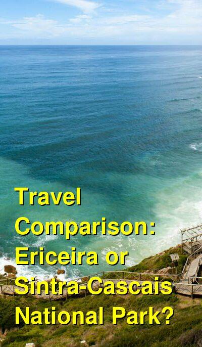 Ericeira vs. Sintra-Cascais National Park Travel Comparison
