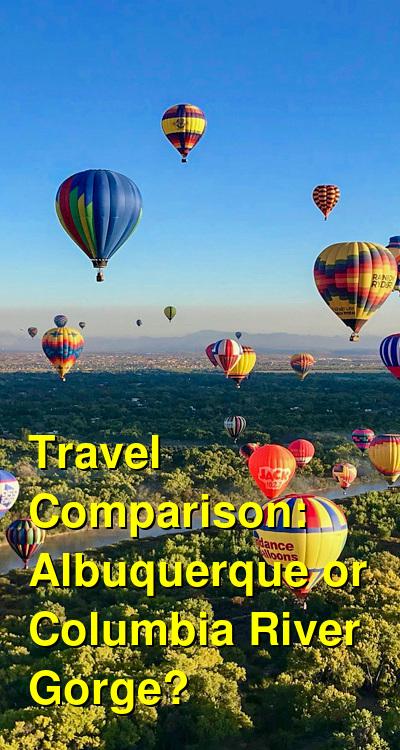 Albuquerque vs. Columbia River Gorge Travel Comparison