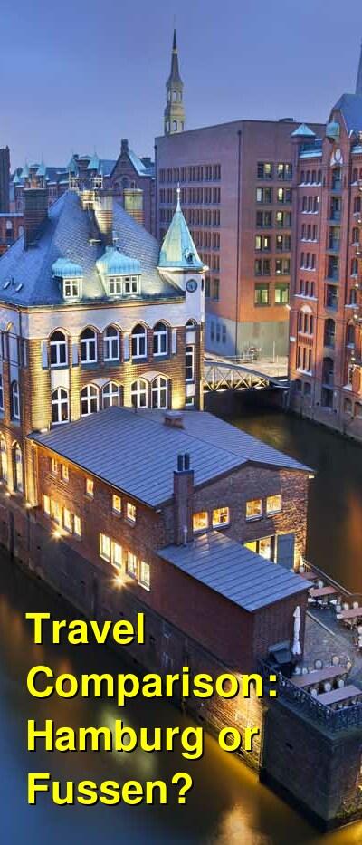 Hamburg vs. Fussen Travel Comparison