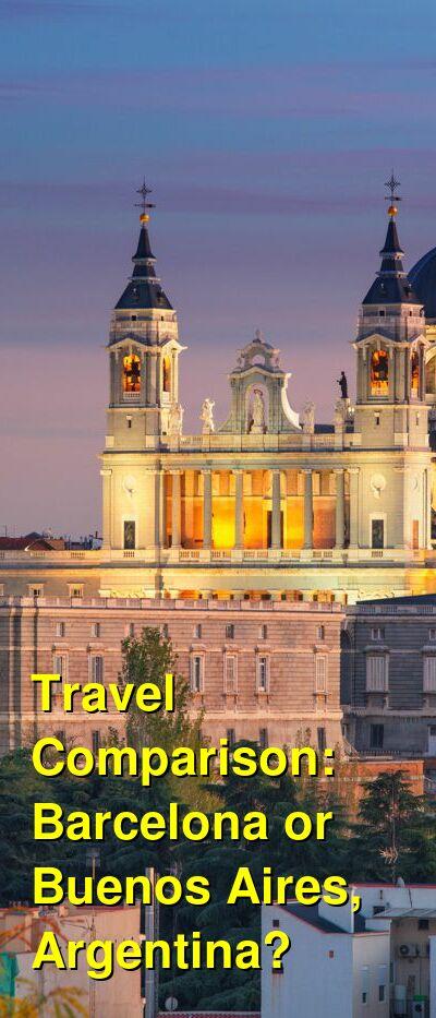 Barcelona vs. Buenos Aires, Argentina Travel Comparison