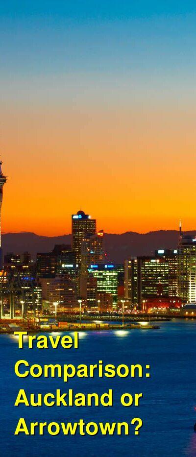 Auckland vs. Arrowtown Travel Comparison