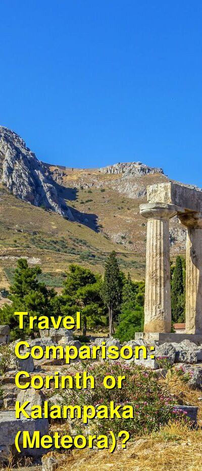 Corinth vs. Kalampaka (Meteora) Travel Comparison