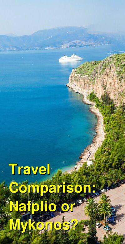 Nafplio vs. Mykonos Travel Comparison