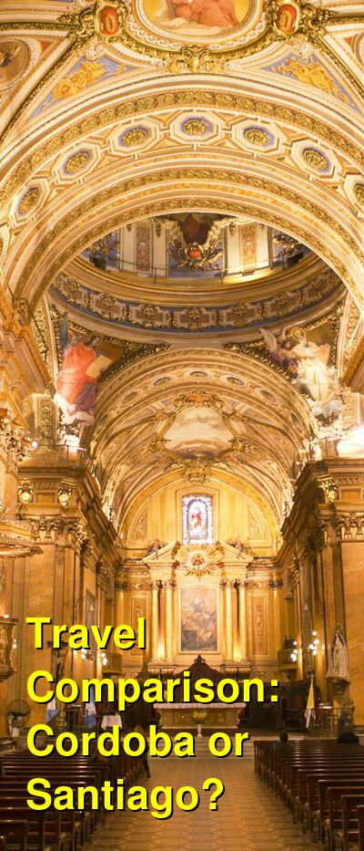 Cordoba vs. Santiago Travel Comparison