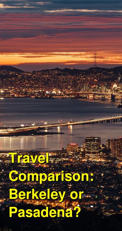 Berkeley vs. Pasadena Travel Comparison