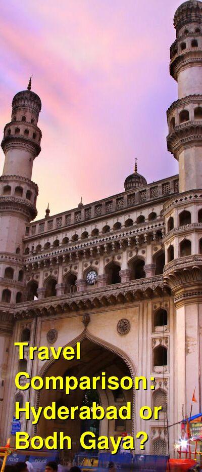 Hyderabad vs. Bodh Gaya Travel Comparison