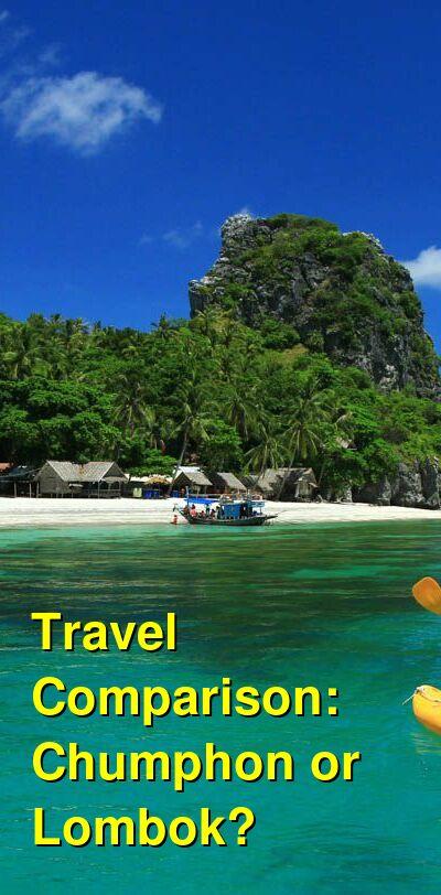 Chumphon vs. Lombok Travel Comparison