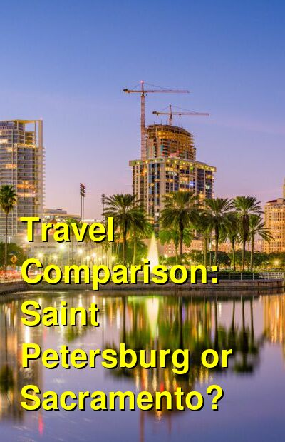 Saint Petersburg vs. Sacramento Travel Comparison
