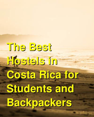 The Best Hostels in Costa Rica for Students and Backpackers | Budget Your Trip