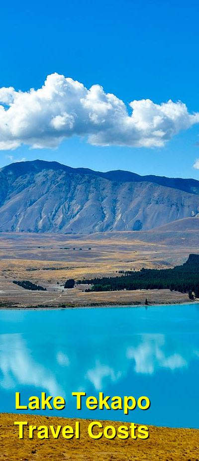 Lake Tekapo Travel Cost - Average Price of a Vacation to Lake Tekapo: Food & Meal Budget, Daily & Weekly Expenses | BudgetYourTrip.com