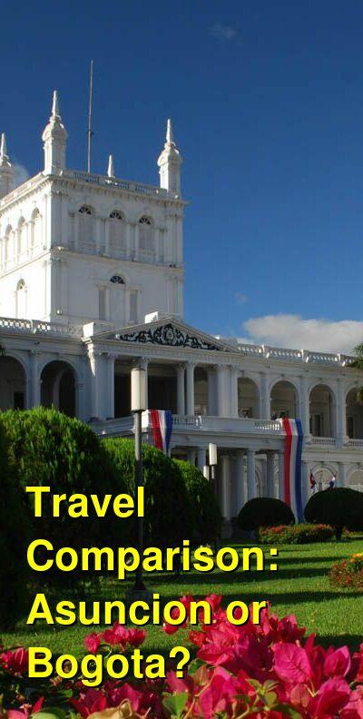 Asuncion vs. Bogota Travel Comparison