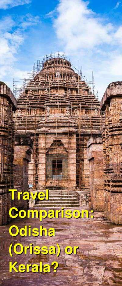 Odisha (Orissa) vs. Kerala Travel Comparison
