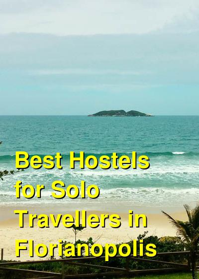 Best Hostels for Solo Travellers in Florianopolis | Budget Your Trip