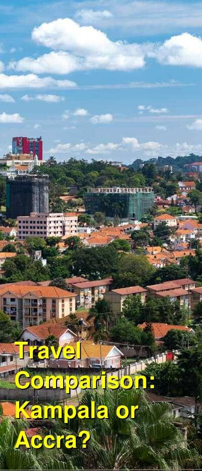Kampala vs. Accra Travel Comparison