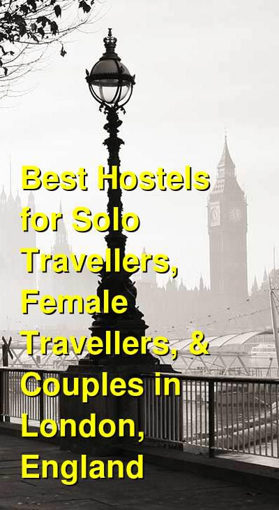 Best Hostels for Solo Travellers, Female Travellers, & Couples in London, England | Budget Your Trip