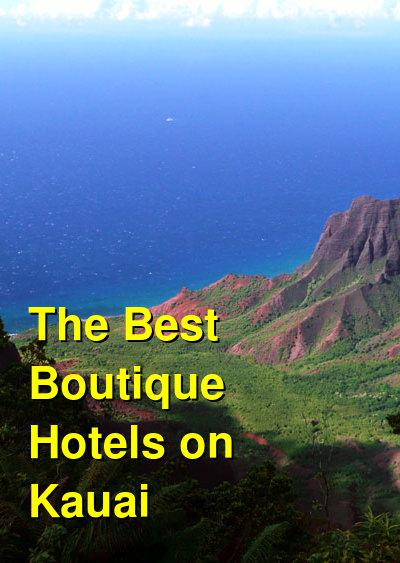 The Best Boutique Hotels on Kauai | Budget Your Trip