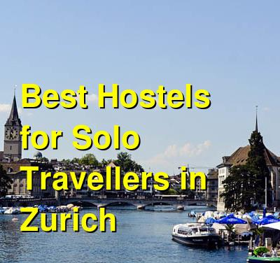 The Best Hostels for Backpackers in Zurich | Budget Your Trip