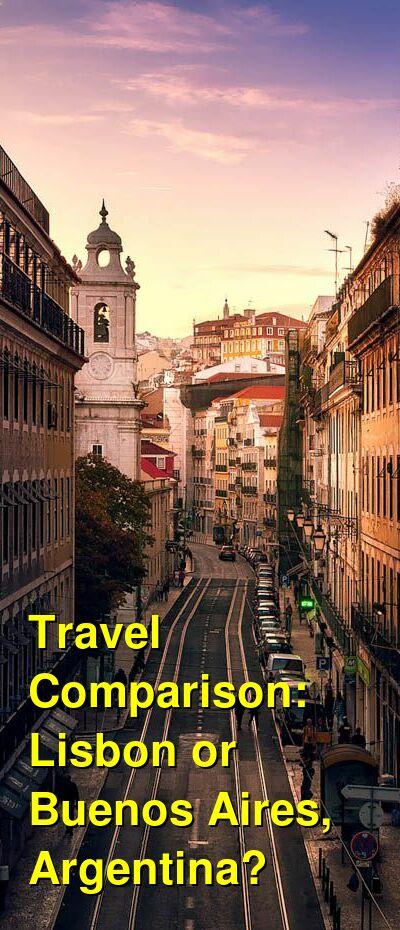 Lisbon vs. Buenos Aires, Argentina Travel Comparison