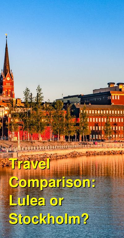 Lulea vs. Stockholm Travel Comparison