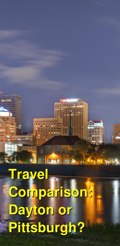 Dayton vs. Pittsburgh Travel Comparison