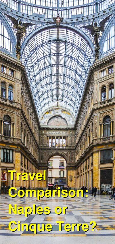 Naples vs. Cinque Terre Travel Comparison