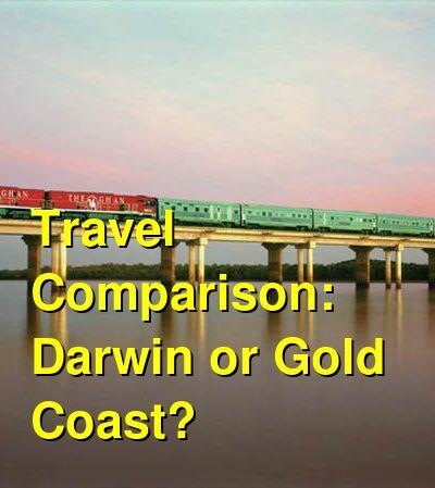 Darwin vs. Gold Coast Travel Comparison