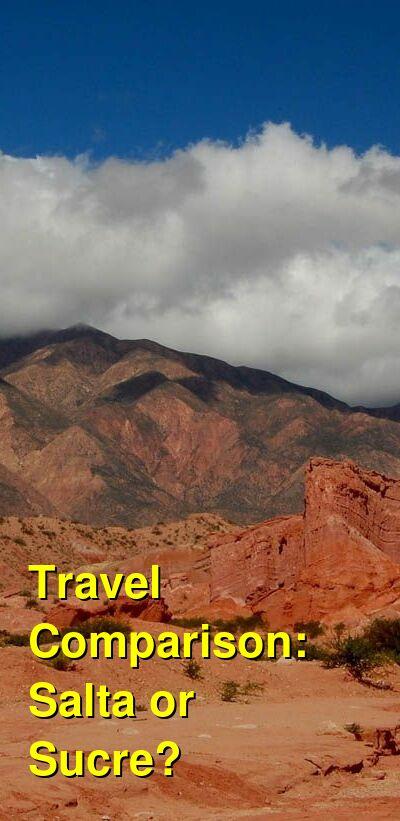 Salta vs. Sucre Travel Comparison