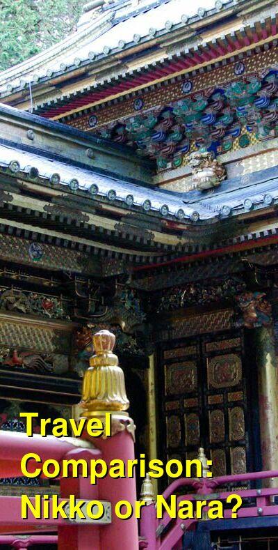 Nikko vs. Nara Travel Comparison
