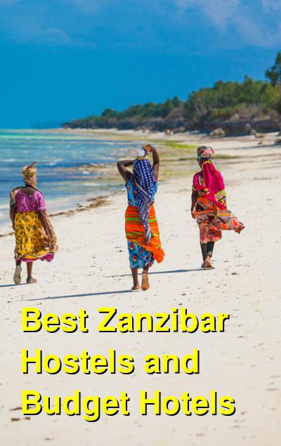 Best Zanzibar Hostels and Budget Hotels | Budget Your Trip
