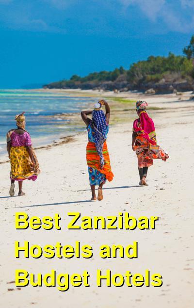 Best Zanzibar Hostels and Budget Hotels | Budget Your Trip