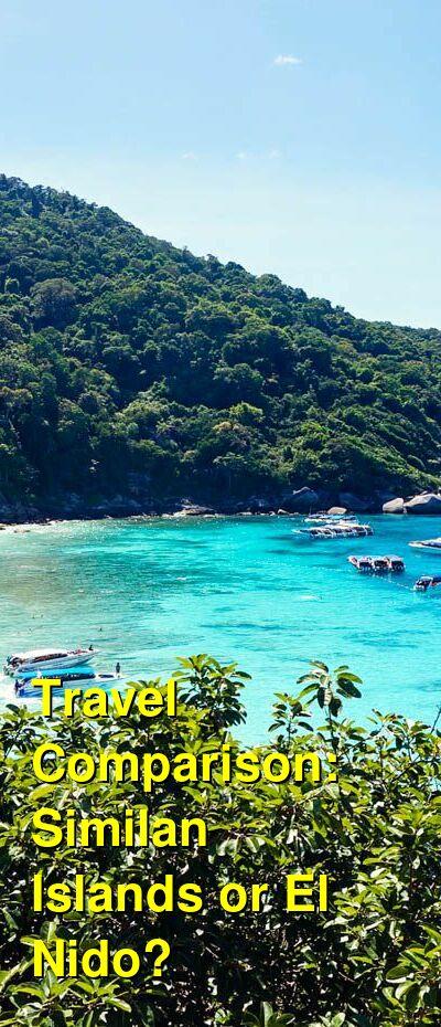 Similan Islands vs. El Nido Travel Comparison