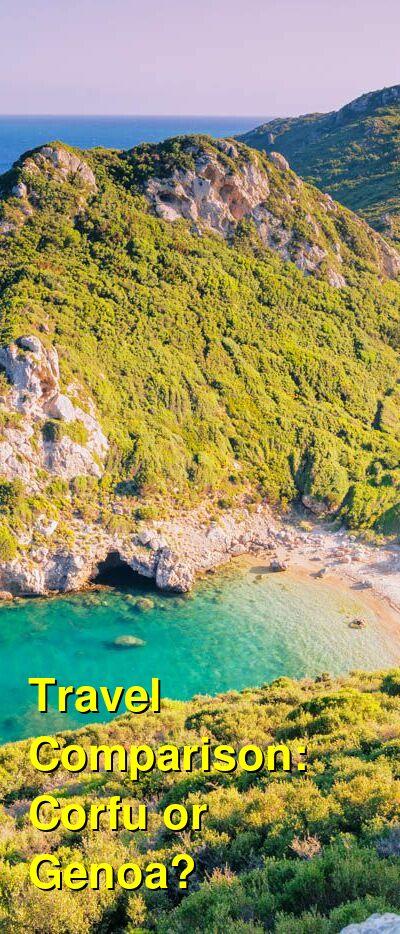 Corfu vs. Genoa Travel Comparison