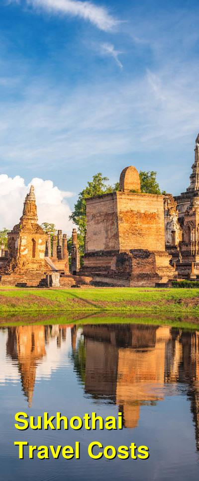 Sukhothai Travel Costs & Prices - Temples and Monuments | BudgetYourTrip.com